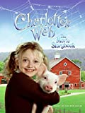 Charlotte's Web: The Movie Storybook (0060886250) by Egan, Kate