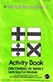 The Children's Discovery System Activity Book: Discoveries in Math 1 Learning Fun Module (TCDS1606, 16060920G2)