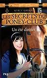 9. Les Secrets du poney-club : Un été d'enfer
