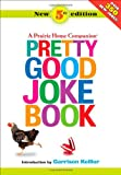 Pretty Good Joke Book: A Prairie Home Companion