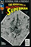 img - for The Adventures Of Superman #498 : Death of a Legend (Funeral For A Friend - DC Comics) book / textbook / text book