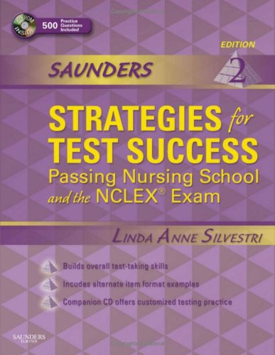 Saunders Strategies for Test Success: Passing Nursing School and...
