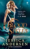 Blood Spells: A Novel of the Nightkeepers (Final Prophecy)