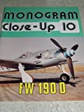 img - for Monogram Close-Up 10: Focke Wulf Fw 190 D book / textbook / text book