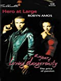 img - for Hero at Large (A Year of Loving Dangerously) book / textbook / text book