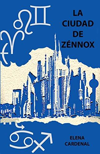 La ciudad de Zénnox