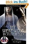 My Werewolf Boyfriend (My Boyfriend I...