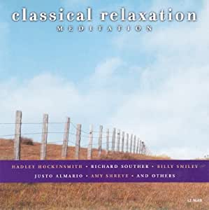 Classical Relaxation Meditation