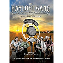The Hayloft Gang: The Story of the National Barn Dance