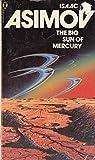 THE BIG SUN OF MERCURY ( David Starr 4 ) (0450039730) by Asimov, Isaac