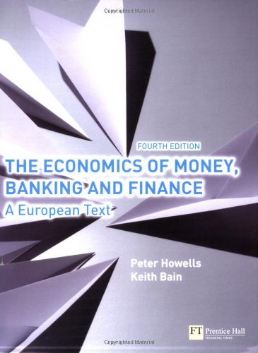 The economics of money, banking and finance: A European text