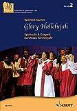 Glory Hallelujah: Spirituals & Gospels durch das Kirchenjahr. 3-stimmiger gemischter Chor (SABar) und Klavier. Chorpartitur. (Chor zu dritt)