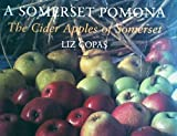 A Somerset Pomona: The Cider Apples of Somerset