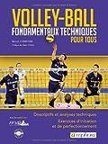 Volley-Ball : Fondamentaux techniques pour tous