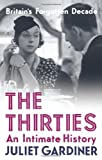 img - for The Thirties: an intimate history book / textbook / text book