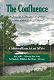 img - for The Confluence: Fly-fishing & Friendship in the Dartmouth College Grant book / textbook / text book