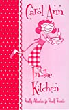 img - for Carol Ann In the Kitchen book / textbook / text book