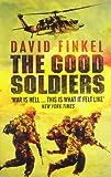 The Good Soldiers. David Finkel
