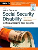 Nolos Guide to Social Security Disability: Getting & Keeping Your Benefits