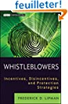 Whistleblowers: Incentives, Disincent...