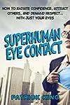 Superhuman Eye Contact Training: How...