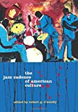 The Jazz Cadence of American Culture (Film and Culture)