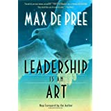 Leadership Is an Art ~ Max Depree