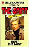 Trust the Saint (0340022876) by Leslie Charteris