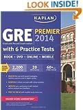 Kaplan GRE Premier 2014 with 6 Practice Tests: book + online + DVD + mobile