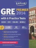 img - for Kaplan GRE Premier 2014 with 6 Practice Tests: book + online + DVD + mobile book / textbook / text book