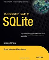The Definitive Guide to SQLite, 2nd Edition