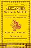 Friends, Lovers, Chocolate: An Isabel Dalhousie Novel (2) (Isabel Dalhousie Mysteries)