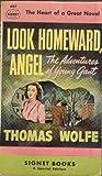 Look Homeward, Angel (Signet Modern Classics) (045000533X) by Wolfe, Thomas