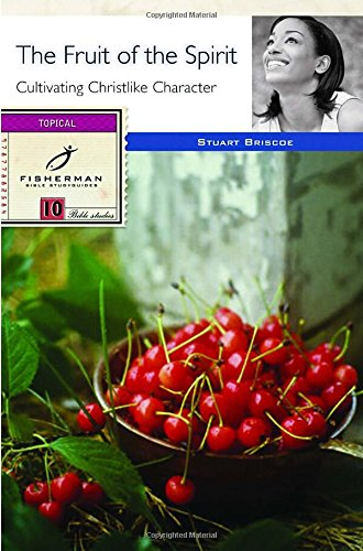 The Fruit of the Spirit: Cultivating Christlike Character (Fisherman Bible Studyguides) (Fruit Of The Spirit Bible compare prices)