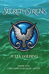 Secret Of The Sirens (Companions Quartet Book 1)