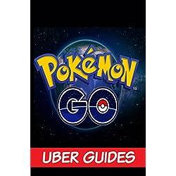 Pokemon Go: Pokemon Go Guide & Game Walkthrough (Hint, Cheats, Tips AND MORE!)