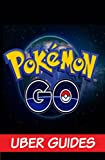Pokemon Go: Pokemon Go Guide & Game Walkthrough (Hint, Cheats, Tips AND MORE!) (English Edition)