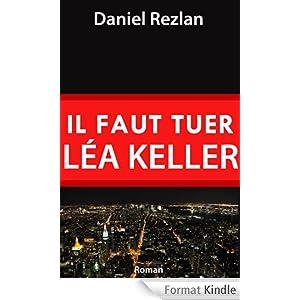 Il faut tuer Léa Keller