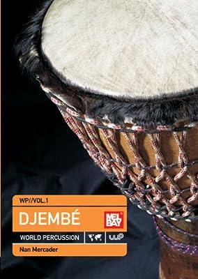 Djembe World Percussion, Volume 1