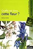 echange, troc Dietmar Aichele - Quelle est donc cette fleur ?