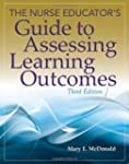 The Nurse Educator?s Guide to Assessi...