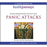 Panic Attacks: Guided Meditations for Help with Panic Attacks