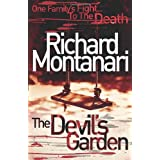 The Devil's Gardenby Richard Montanari