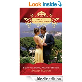 Billionaire Prince, Pregnant Mistress (Mills & Boon M&B) (The Royal House of Karedes - Book 1)
