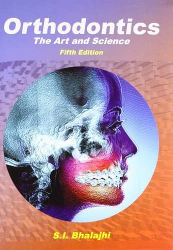 read orthodontics at he art and science by s i bhalajhi 2012 03