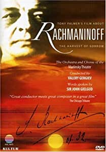 The Harvest Of Sorrow (Tony Palmer's Film About Sergei Rachmaninoff )