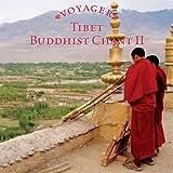 Voyager: Tibet - Buddhist Chant 2