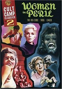 Cult Camp Classics, Vol. 2: Women in Peril (The Big Cube / Caged / Trog)