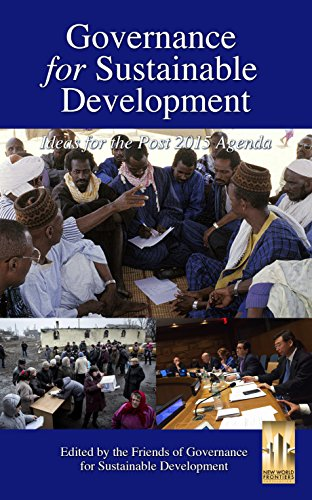Governance for Sustainable Development: Ideas for the Post 2015 Agenda (Sustainable Development compare prices)
