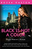 Black Is Not A Color (The Ava Series)